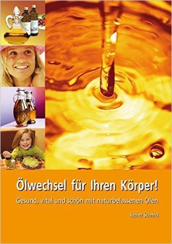 Ölwechsel für Ihren Körper